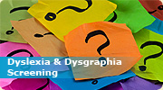 Dyslexia & Dysgraphia Screening